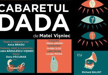 """Invitatie la teatru. Duminica, 23 octombrie, va avea loc premiera spectacolului """"Cabaretul Dada"""""""