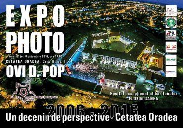 """""""Un deceniu de perspective – Cetatea Oradea"""". Vernisaj foto Ovi D. Pop"""