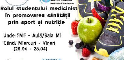 """Studentii medicinisti din Oradea, organizeaza simpozionul """"Rolul studentului medicinist in promovarea sanatatii prin sport si nutritie"""""""