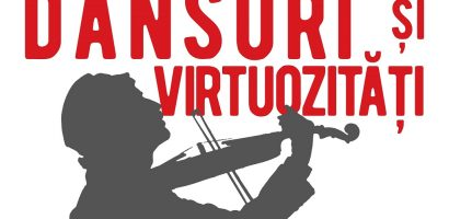 "Concert extraordinar ""Dansuri și virtuozități"" la Sinagoga Sion"