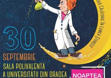Noaptea Cercetătorilor Europeni si la Oradea, vineri 30 septembrie