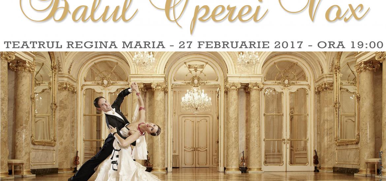 Balul Operei Vox 2017 la Teatrul Regina Maria, din Oradea, pentru al doilea an consecutiv