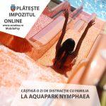 Campanie inedita la Primaria Oradea: Platesti impozitul on-line si poti petrece o zi GRATIS la Aquapark