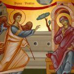 25 martie – Buna Vestire, cea mai veche sarbatoare a Maicii Domnului. Semnificatii, traditii si superstitii