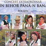 "Concert extraordinar ""DIN BIHOR PÂNĂ-N BANAT"", al Ansamblului Artistic Crișana"