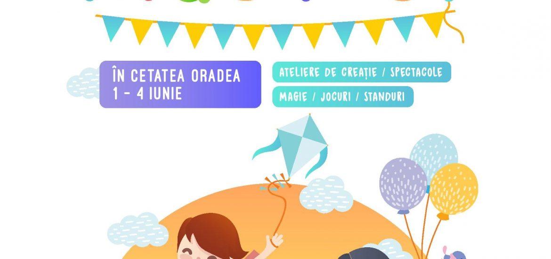 Prima editie Kids Fest Oradea, o sarbatoare a copiilor in Cetatea Oradea – 1-4 iunie