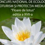 """Incepe Concursul Național de Ecologie și Protecția mediului""""Floare de Lotus"""""""