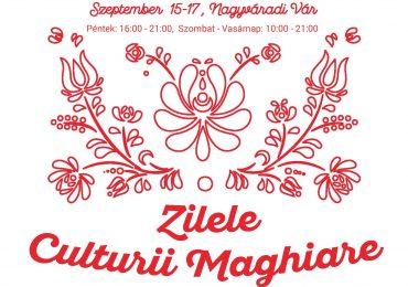Program Zilele Culturii Maghiare, in weekendul 15-17 septembrie