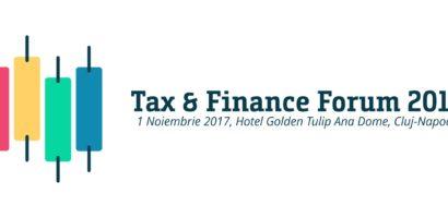 Tax & Finance Forum Cluj-Napoca: experții români analizează modificările și tendințele în domeniul fiscal