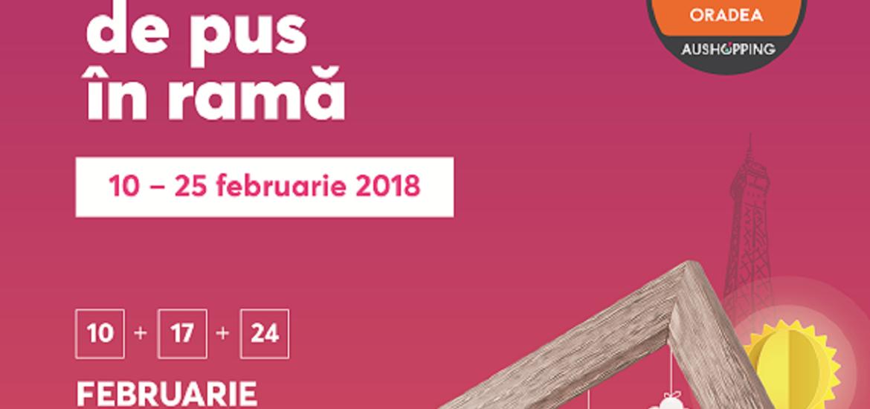În luna februarie punem iubirea în ramă în Centrul Comercial Aushopping Oradea!