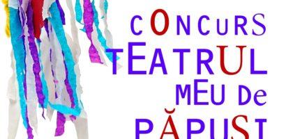 """Teatrul Arcadia invita copiii la concursul """"Teatrul meu de papusi"""""""