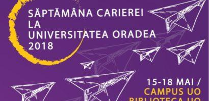 Săptămâna Carierei la Universitatea din Oradea. Vezi programul evenimentului