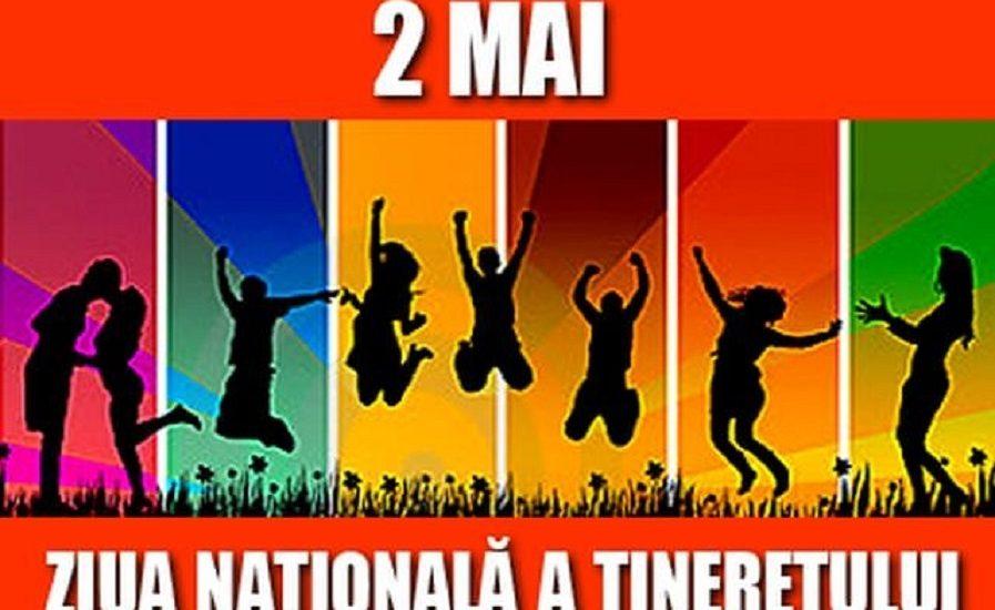 2 Mai – Ziua Nationala a Tineretului.