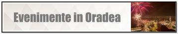 Evenimente in Oradea