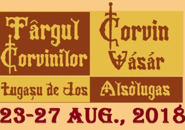 Targul Corvinilor 2018 – Lugasu de Jos – Program 23-27 august