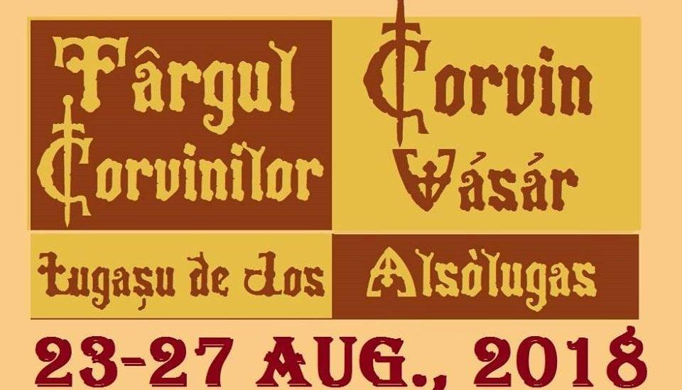 Targul Corvinilor 2018 – Lugasu de Jos – Program 23-27 august