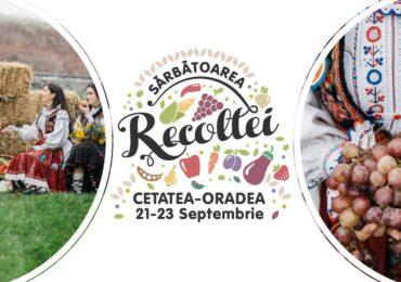 Incepe Sarbatoarea Recoltei Oradea 2018, in Cetatea Oradea