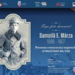 """Expoziție foto-document: """"Povestea cronicarului nepereche al Marii Uniri din 1918 – Samoilă Mârza"""""""