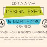 Departamentul de Arte Vizuale din cadrul Facultății de Arte a Universității din Oradea, organizeaza DESIGN EXPO 2019