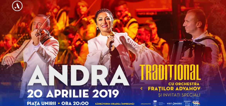 """Andra vine la Oradea, cu concertul """"Traditional"""", la """"Centenarul Oradiei Mari"""". Andra: Va fi o intalnire emoționantă, sunt nerăbdătoare!"""