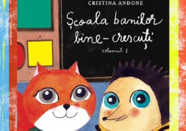 Scriitoarea Cristina Andone a lansat luni, la Oradea, cartea Școala banilor bine-crescuți, un ghid creativ de educație financiară pentru copii.