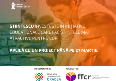 Start la Fondul Stiintescu, editia 2020.10 inițiative bihorene de proiecte educationale