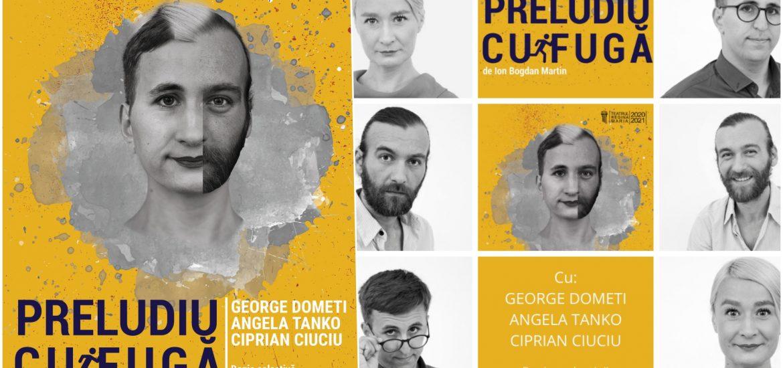 Teatrul Regina Maria anunță cea de a doua premieră a Trupei Iosif Vulcan din luna februarie, spectacolul PRELUDIU CU FUGĂ, de Ion Bogdan Martin,