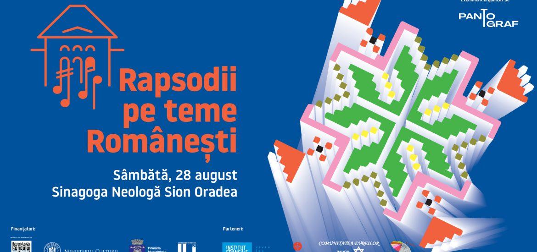 """Rapsodii pe teme românești"""" în primă audiție absolută la Oradea"""