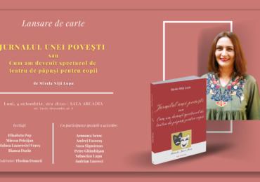 """Lansare de carte: Mirela Niță Lupu – """"Jurnalul unei povești sau Cum am devenit spectacol de teatru de păpuși pentru copii"""""""